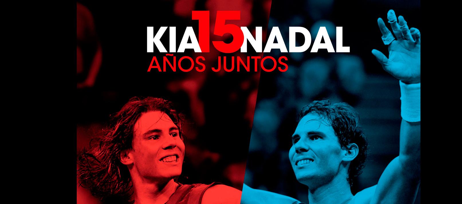 KIA y Rafa Nadal, 15 años juntos