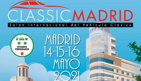 ClassicMadrid 2021 abre sus puertas del 14 al 16 de mayo en Madrid